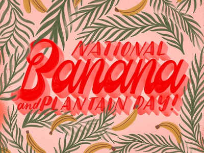 For the <3 of Bananas plantain banana create lettering handlettering typography script handwriting calligraphy cursive
