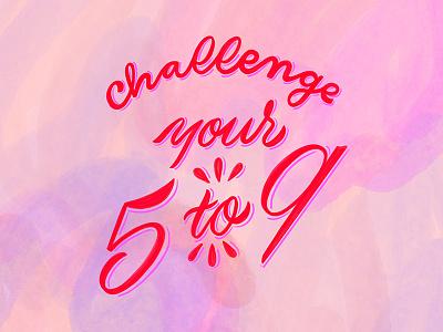 Drib Challenge challenge homwork create lettering handlettering typography script handwriting calligraphy cursive adobe adobe creative cloud