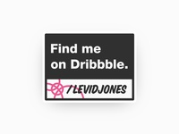 Find me on Dribbble