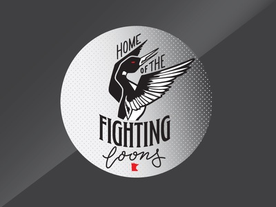 Home of the Fighting Loons typography loons hand drawn type minnesota