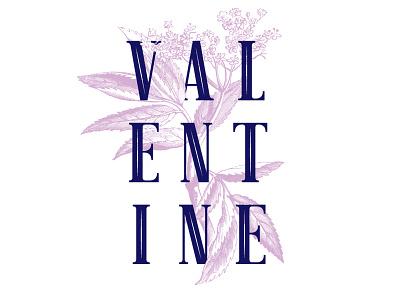 Valentine plants floral typography valentines day valentine