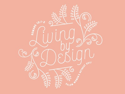 Living by Design | Women's Retreat 2017