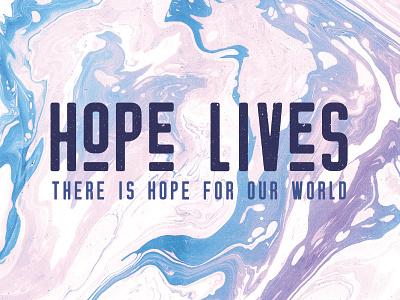 Hope Lives | RLC Easter 2018 relevant life church marbled marble ministry church sermon branding sermon easter