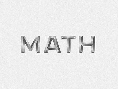 Math Type minimal modern design vector graphic metallic metal 3d lettering letters math typography type block chisel