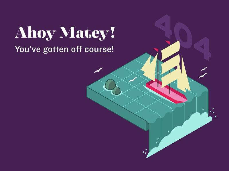 Ahoy Matey! 404 Page waterfall water ocean isometric art isometric sailing ship weeklywarmup 404 page 404 digital vector illustration