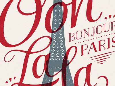 Ooh La La typography paris illustration salamander naive flourish calligraphic