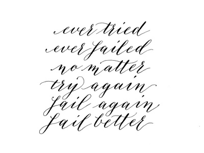 Beckett Quote calligraphy copperplate quote handwritten modern calligraphy pointed pen samuel beckett