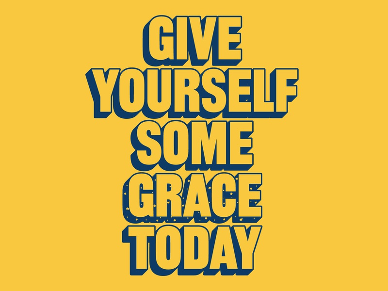Give Yourself Some Grace Today covid19 coronavirus 3d vector adobe illustrator christian grace encouragement outline yellow stars handlettering lettering type typography