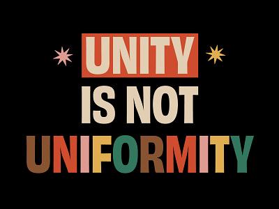 Unity is not uniformity ally matter lives blacklivesmatter blm warm stars celebrat oneness diversity brown black rainbow personality uniqueness unique be yourself uniformity unity
