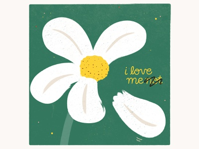I love me n̶o̶t̶ handtype garden grow texture daisy lgbtq lgbt neutrality positivity body affirmation self not love green flower adobe illustrator vector illustration