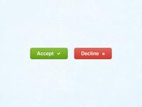 Accept Decline - Buttony Goodness