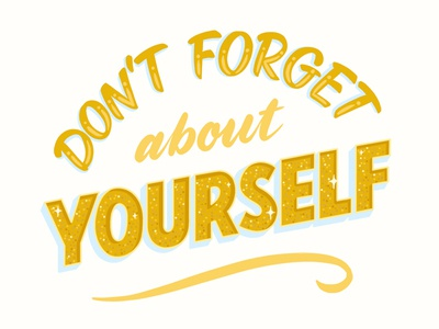 Don't Forget typography procreate words of wisdom sign painting hand lettering lettering
