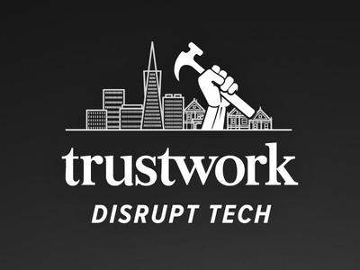 Disrupt Tech (v2) tech silicon valley disrupt tech trustwork