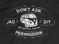 """Dont Ask Permission eSamba VW"" tshirt for Youtuber Jehu Garcia"