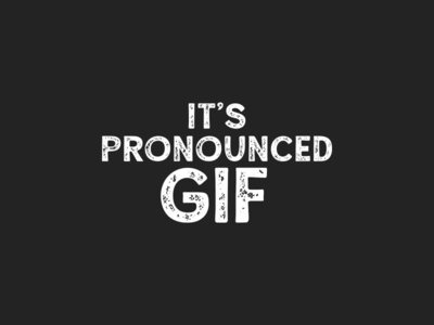 It's Pronounced GIF T-shirt for Sale