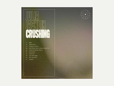 9. Julia Jacklin - Crushing grit album art album music typography art texture