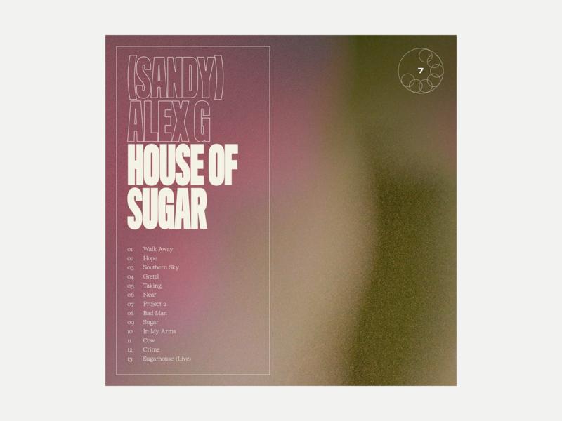 7. (Sandy) Alex G - House of Sugar series grit album art album music typography art texture