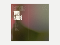 4. Big Thief - Two Hands