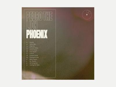 2. Pedro the Lion - Phoenix