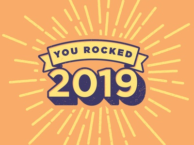 You Rocked 2019!