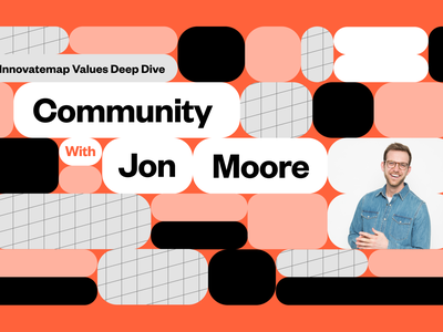 Innovatemap Values Deep Dive: Community with Jon Moore community editorial illustration geometric