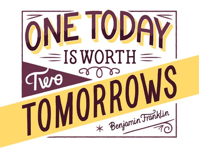 Baron Fig lettering hand drawn poster type typography quote benjamin franklin