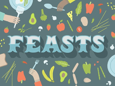 Feasts cooking recipe feast poster flyer food typography illustration lettering