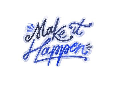 Make It Happen purple procreate hand lettering script typography letters lettering