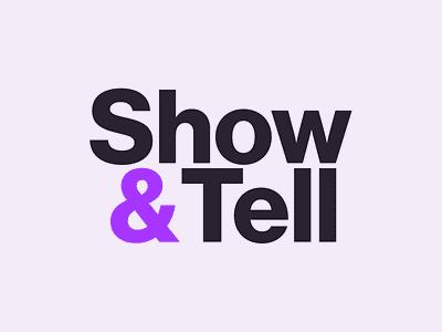 Show&Tell Wordmark fontbureau design figmadesign figma wordmark swiss typography branding brand logo