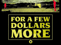 For A Few Dollars More Poster (Lower Half)