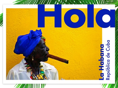 ¡Hola! ui colour color layout travel cuba typography type