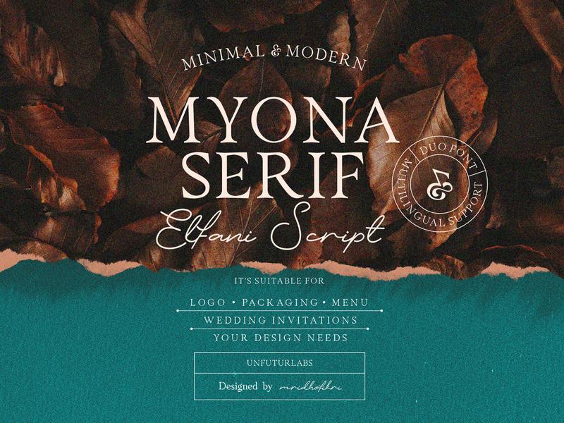 Myona Serif & Elfani Script font bundle first shot display font vector font typography lettering illustration branding design