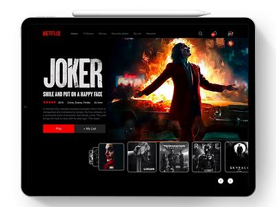 Netflix Concept UI 100 shot vod prototype adobexd hover effect redesign ipad smart tv joker card design slider movies drag and drop carousel motion interaction animation app uiux netflix