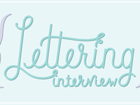 Lettering for Interview Series