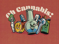 Oh Cannabis!