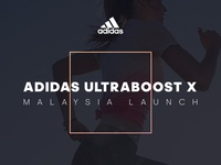 Adidas Ultraboost X - MY Launch