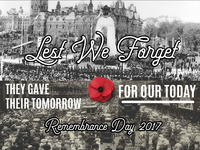Remembrance Day 2017- They gave their tomorrow for our today