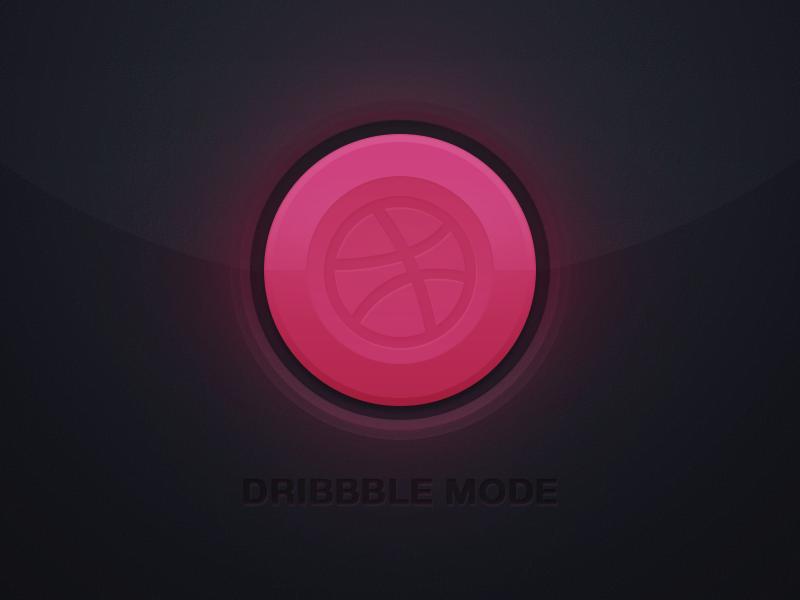 Dribbble mode on