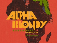 Alpha Blondy Poster Custom Typeface.