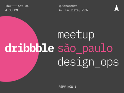 QuintoAndar — Dribbble Meetup