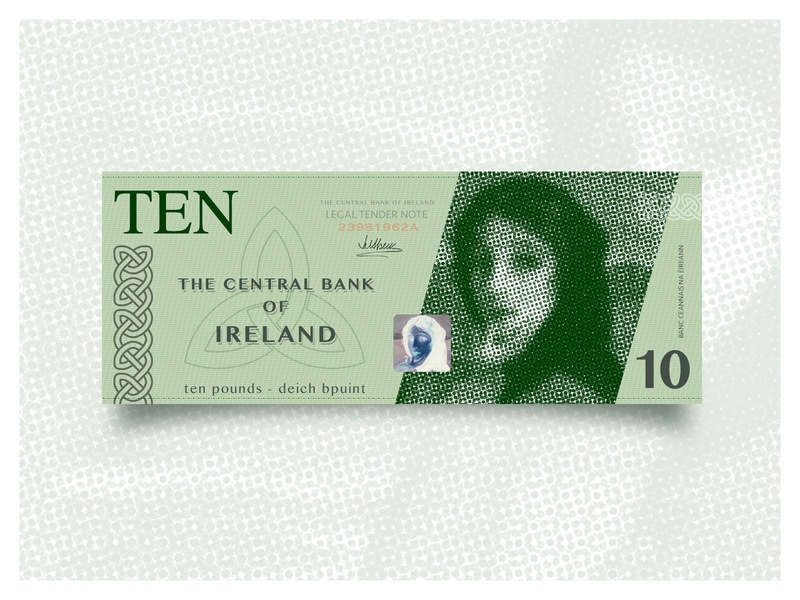 Weekly Warmup #26 celtic money gaelic ten bill banknote currency ireland typography weekly challenge dribbbleweeklywarmup halftone design