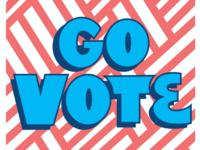 Go Vote!! - 2019 Local Elections