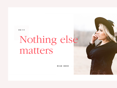 Nothing Else Matters news article blog crisp ux ui elegant card minimal typography clean