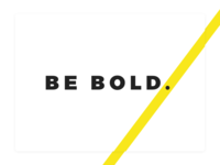 Be Bold. bold yellow poster minimal
