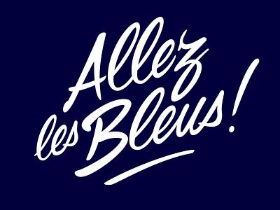 Lettering «Allez les Bleus !» france football worldcup lettering