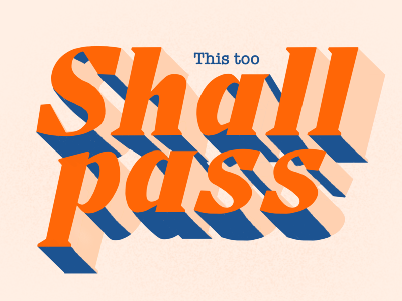 This Too Shall Pass | Lettering logotype vintage hipster quote shall pass this too shal pass typeface. lettering typeface serif slab slabserif motivation branding logo design procreate bulgaria typography type lettering