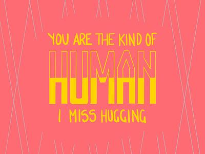 You Are the Kind of Human digital art ecard procreateapp lettering illustration daissydesigns