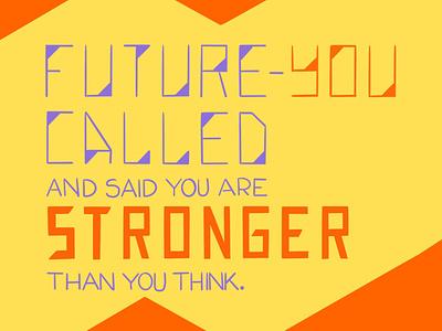 You Are Stronger procreateapp lettering illustration ecard digital art daissydesigns