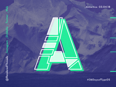 A is for Antartica renderedthreads antartica travel 36daysoftype type letters a