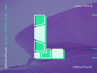 L is for Lisbon type travel renderedthreads letters lisbon l 36daysoftype
